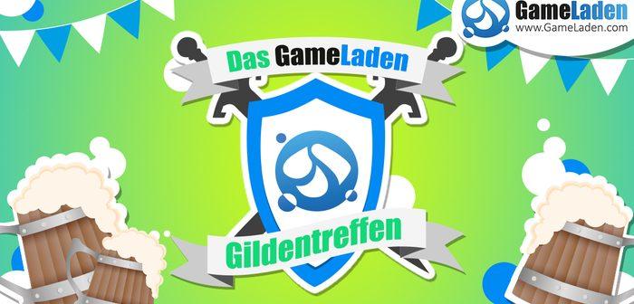 Das GameLaden Gildentreffen