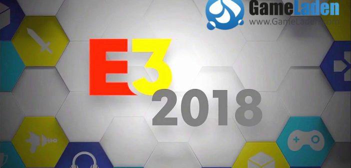 E3 2018 – Spiele machen dich verrückt
