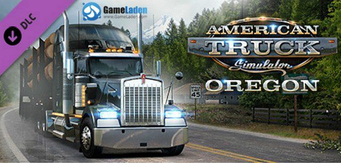 American Truck Simulator: Oregon – Genießen Sie die Landschaft
